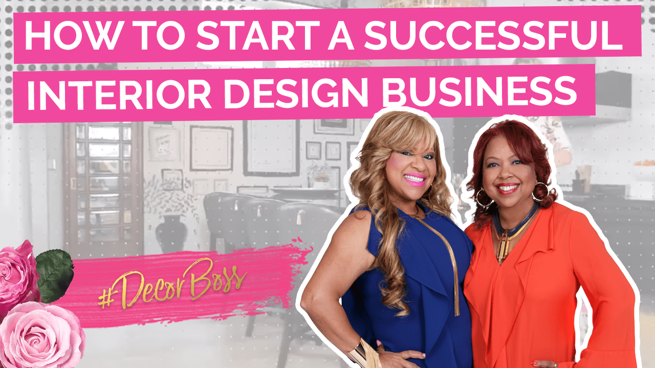 how to start an interior design business, How to Start a Successful Interior Design Business featuring The Sisters & Co