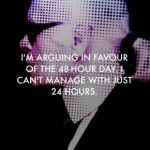 karl lagerfeld quote-24-hour-day
