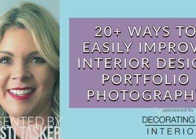 How to Improve Interior Design Business | 20+ Portfolio Photography Tips