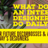What Does an Interior Designer do on a Daily Basis?